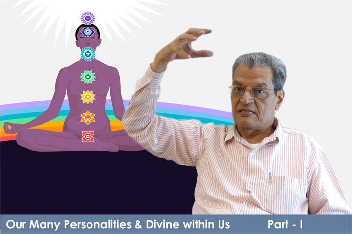 Video Title: Our Many Personalities & Divine within Us Part I
