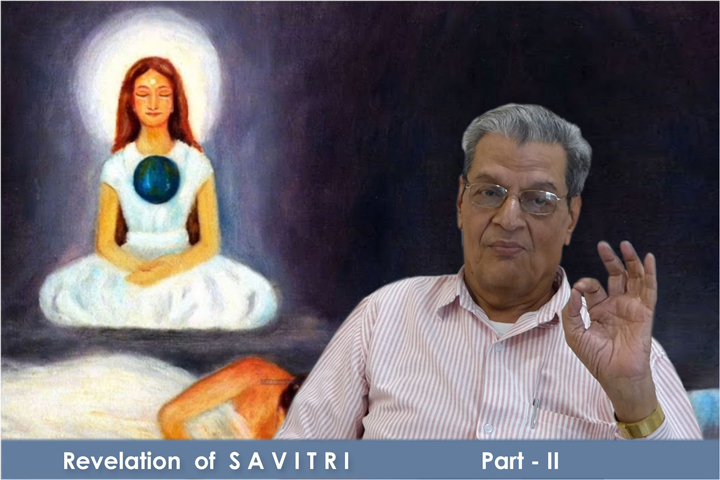 Video Title: Revelation of Savitri Part-II